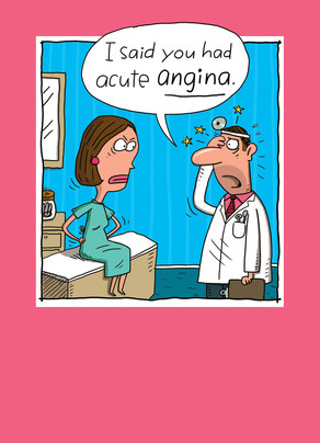 Acute Angina 5x7 Folded Card