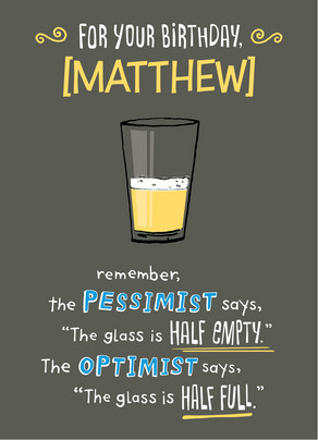 Pessimist Optimist Birthday 5x7 Folded Card