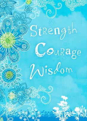 Strength Courage Wisdom 5x7 Folded Card