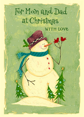 Snowman for Mom and Dad 5x7 Folded Card