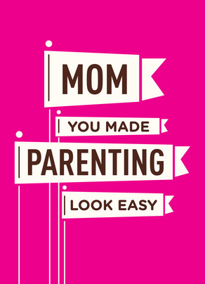 Mom Parenting Easy 5x7 Folded Card