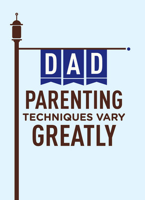 Dad Parenting Techniques 5x7 Folded Card
