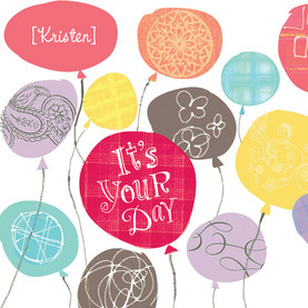 Balloons on Your Day 4.75x4.75 Folded Card