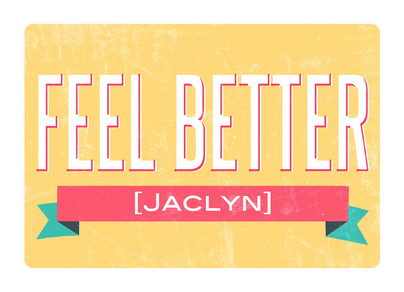Feel Better Banner 7x5 Folded Card