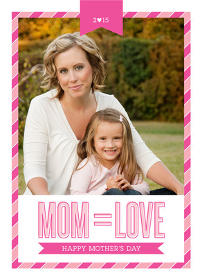 Mom Equals Love 5x7 Folded Card