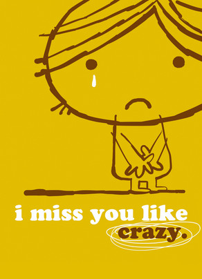 Miss You Like Crazy 5x7 Folded Card
