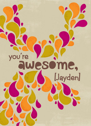 You Are Awesome 5x7 Folded Card