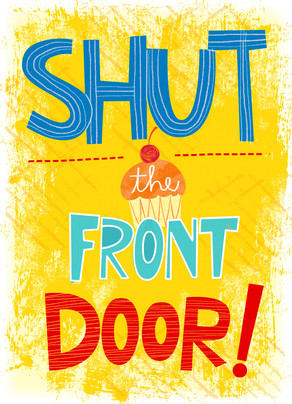 Shut the Front Door 5x7 Folded Card