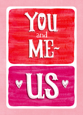 You and Me 5x7 Folded Card