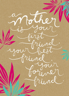 A Mother Friend Happy Birthday Card
