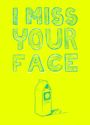 Miss Your Face 5x7 Folded Card