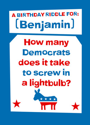 Democrat Birthday Riddle 5x7 Folded Card
