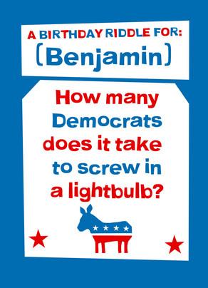 Democrat Birthday Riddle 5x7 Folded Card