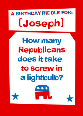 Republican Birthday Riddle 5x7 Folded Card