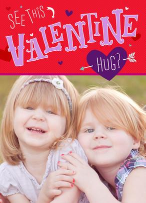 See Valentine Hug 5x7 Folded Card