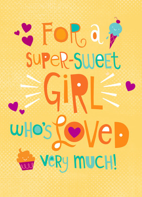 Super Sweet Girl 5x7 Folded Card