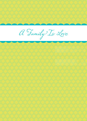 Family Love Joke 5x7 Folded Card