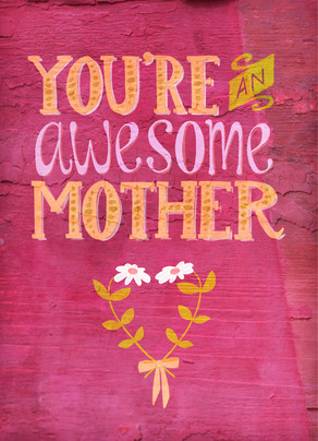 Awesome Mom and Wife 5x7 Folded Card