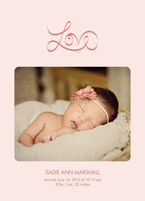 Script Love Photo Birth Announcement Pink 5x7 Flat Card