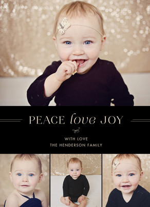 Peace Love Joy - 4 Photos on Black 5x7 Flat Card