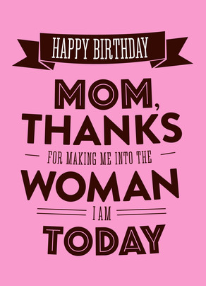Happy Birthday Thanks Mom 5x7 Folded Card
