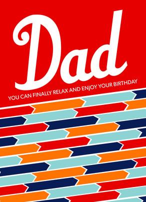 Happy Birthday Relax Dad 5x7 Folded Card