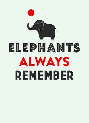 Elephants always remember 5x7 Folded Card
