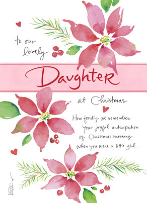 Pointsettias for Daughter 5x7 Folded Card