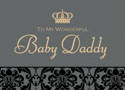 Baby Daddy - Elegant Pattern with Crown 7x5 Folded Card