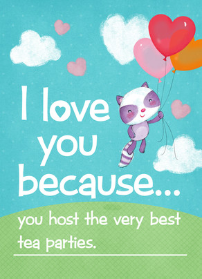 I Love You Because . . . 5x7 Folded Card