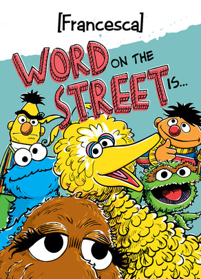 The Word on Sesame Street 5x7 Folded Card