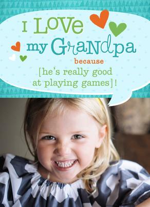 I Love My Grandpa Because… 5x7 Folded Card