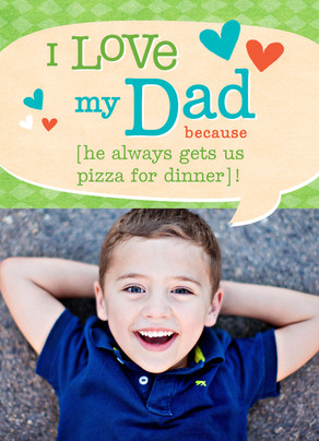 I Love My Dad Because… 5x7 Folded Card