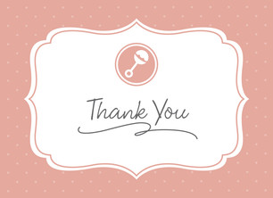 Baby Rattle Thank You - Pink 5.25x3.75 Folded Card