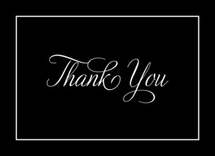Formal Thank You - Black & White 5.25x3.75 Folded Card