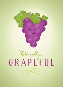 Eternally Grapeful 3.75x5.25 Folded Card