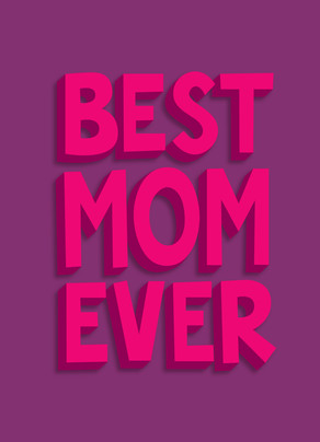 Best Mom Ever - Pink and Purple 5x7 Folded Card