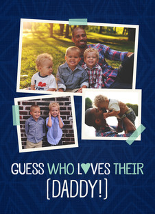 Guess Who Loves Their Daddy! 5x7 Folded Card